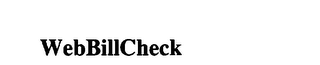 mark for WEBBILLCHECK, trademark #75791940