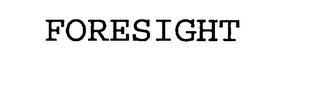 mark for FORESIGHT, trademark #75809042