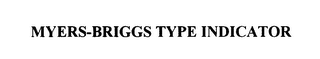 mark for MYERS-BRIGGS TYPE INDICATOR, trademark #75809338