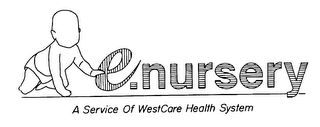 mark for E.NURSERY A SERVICE OF WESTCARE HEALTH SYSTEM, trademark #75811884