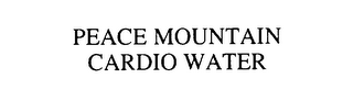 mark for PEACE MOUNTAIN CARDIO WATER, trademark #75815650