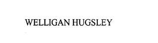 mark for WELLIGAN HUGSLEY, trademark #75816813