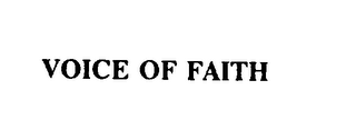 mark for VOICE OF FAITH, trademark #75816914