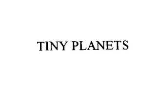 mark for TINY PLANETS, trademark #75818668