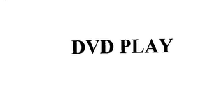 mark for DVD PLAY, trademark #75821033