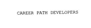 mark for CAREER PATH DEVELOPERS, trademark #75840311