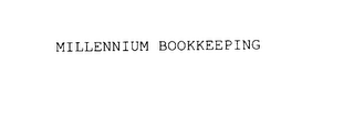 mark for MILLENNIUM BOOKKEEPING, trademark #75845380