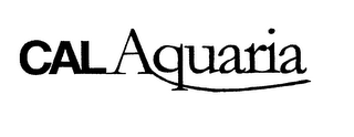 mark for CAL AQUARIA, trademark #75845969