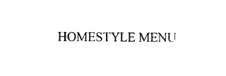 mark for HOMESTYLE MENU, trademark #75851656