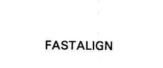 mark for FASTALIGN, trademark #75854581