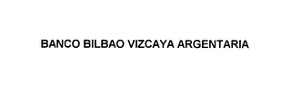 mark for BANCO BILBAO VIZCAYA ARGENTARIA, trademark #75856401
