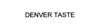 mark for DENVER TASTE, trademark #75862103