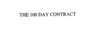mark for THE 100 DAY CONTRACT, trademark #75864195