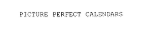 mark for PICTURE PERFECT CALENDARS, trademark #75880131