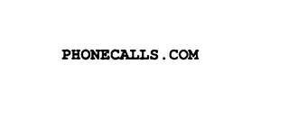 mark for PHONECALLS.COM, trademark #75893094