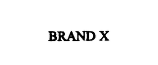 mark for BRAND X, trademark #75899161