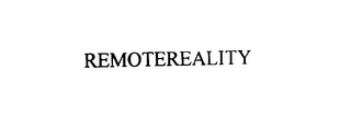 mark for REMOTEREALITY, trademark #75901261