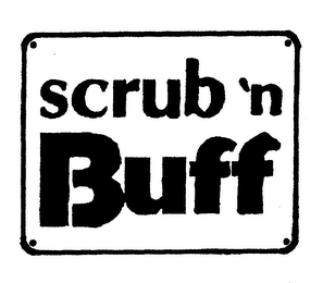 mark for SCRUB 'N BUFF, trademark #75902030