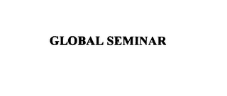 mark for GLOBAL SEMINAR, trademark #75907214