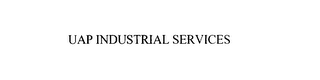 mark for UAP INDUSTRIAL SERVICES, trademark #75907789