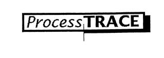 mark for PROCESS TRACE, trademark #75909809