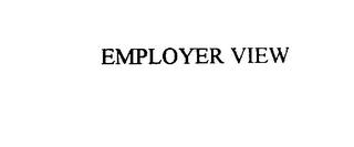 mark for EMPLOYER VIEW, trademark #75918388