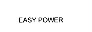 mark for EASY POWER, trademark #75919133
