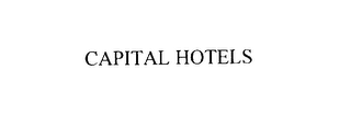 mark for CAPITAL HOTELS, trademark #75922799