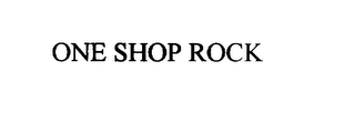 mark for ONE SHOP ROCK, trademark #75923160