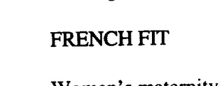 mark for FRENCH FIT, trademark #75927925