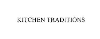mark for KITCHEN TRADITIONS, trademark #75928484