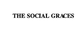 mark for THE SOCIAL GRACES, trademark #75937261