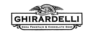 mark for GHIRARDELLI SODA FOUNTAIN & CHOCOLATE SHOP SAN FRANCISCO FOUNDED IN 1852, trademark #75937719