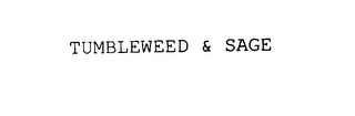 mark for TUMBLEWEED & SAGE, trademark #75940549