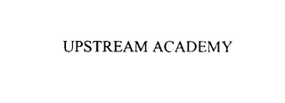 mark for UPSTREAM ACADEMY, trademark #75940720