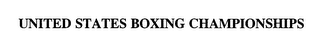 mark for UNITED STATES BOXING CHAMPIONSHIPS, trademark #75980497
