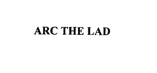 mark for ARC THE LAD, trademark #75982903