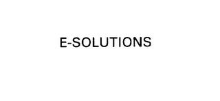 mark for E-SOLUTIONS, trademark #76000049