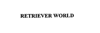 mark for RETRIEVER WORLD, trademark #76000318