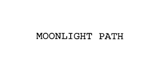 mark for MOONLIGHT PATH, trademark #76002499