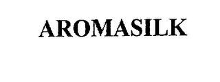 mark for AROMASILK, trademark #76004848