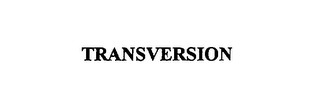 mark for TRANSVERSION, trademark #76004921