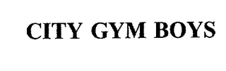 mark for CITY GYM BOYS, trademark #76006303