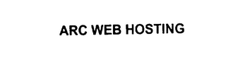mark for ARC WEB HOSTING, trademark #76006445