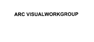 mark for ARC VISUALWORKGROUP, trademark #76008258
