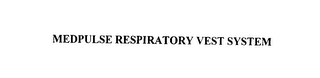 mark for MEDPULSE RESPIRATORY VEST SYSTEM, trademark #76010408