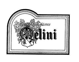 mark for MELINI CASA FONDATA NEL 1705, trademark #76013097