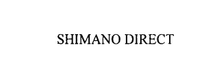 mark for SHIMANO DIRECT, trademark #76017463