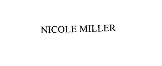 mark for NICOLE MILLER, trademark #76018539