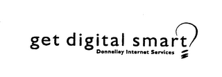 mark for GET DIGITAL SMART DONNELLEY INTERNET SERVICES, trademark #76019547